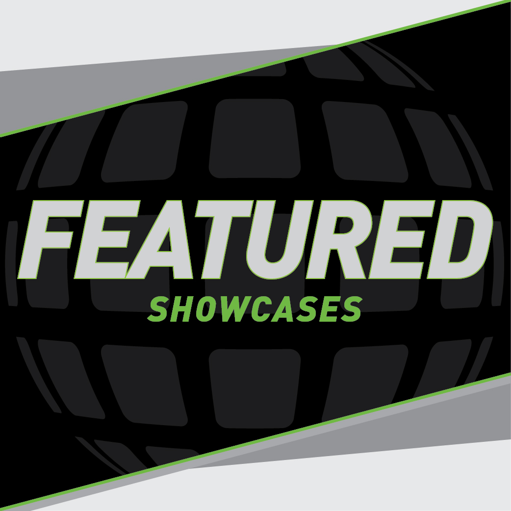 FEATURED SHOWCASES