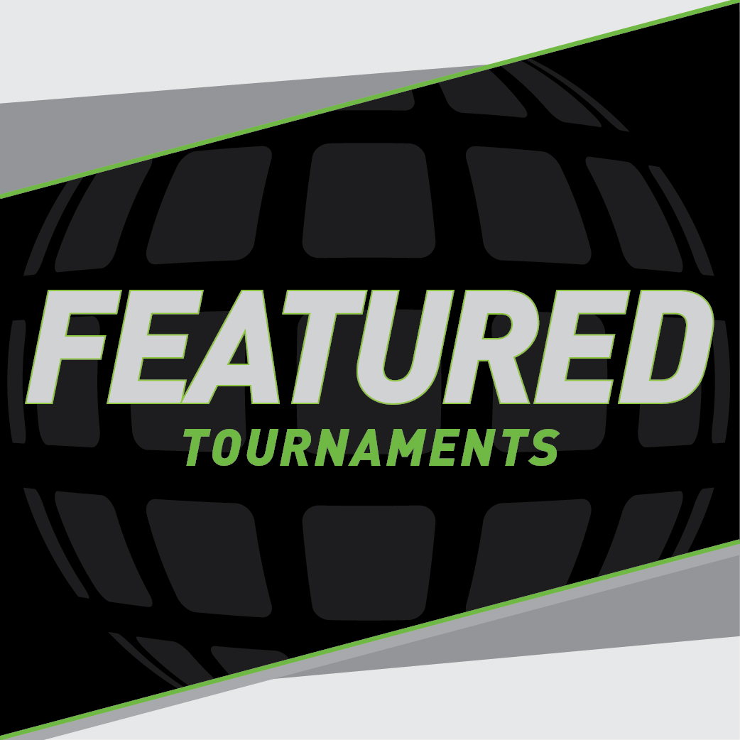 FEATURED TOURNAMENTS